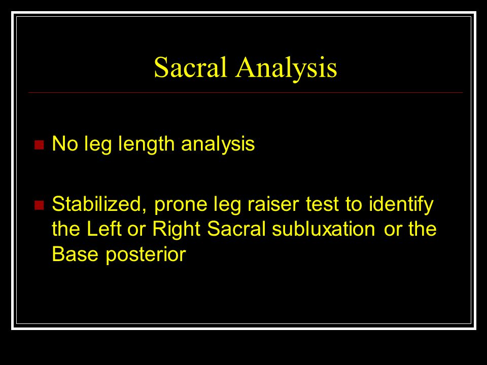 Sacral Analysis No leg length analysis