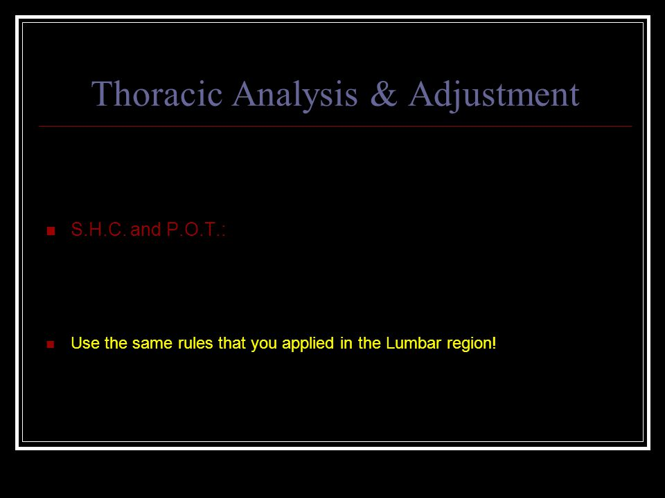 Thoracic Analysis & Adjustment