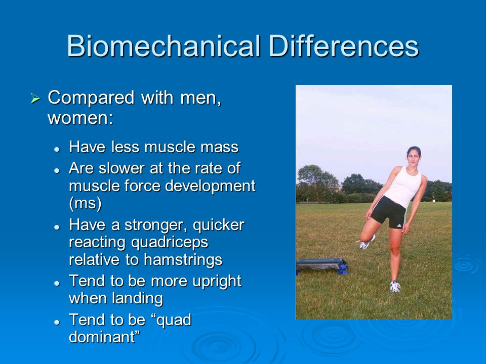 Biomechanical Differences