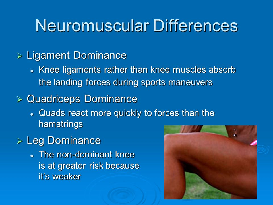 Neuromuscular Differences