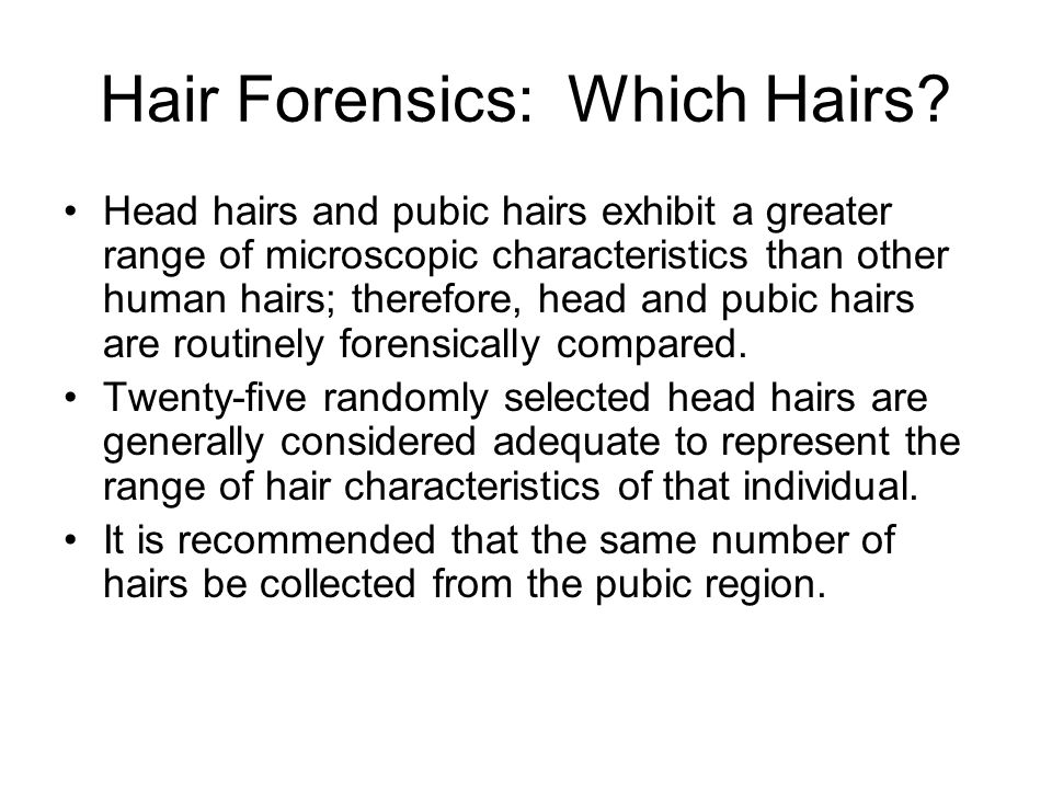 Hair Forensics: Which Hairs
