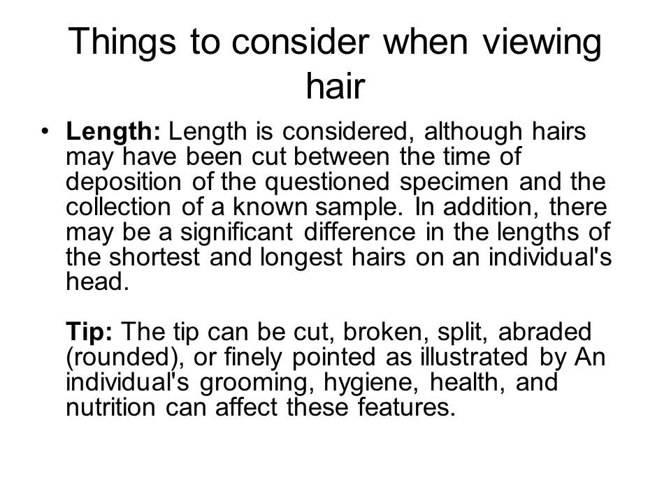 Things to consider when viewing hair