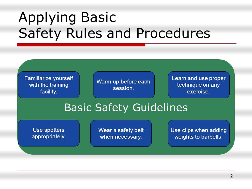 Applying Basic Safety Rules and Procedures