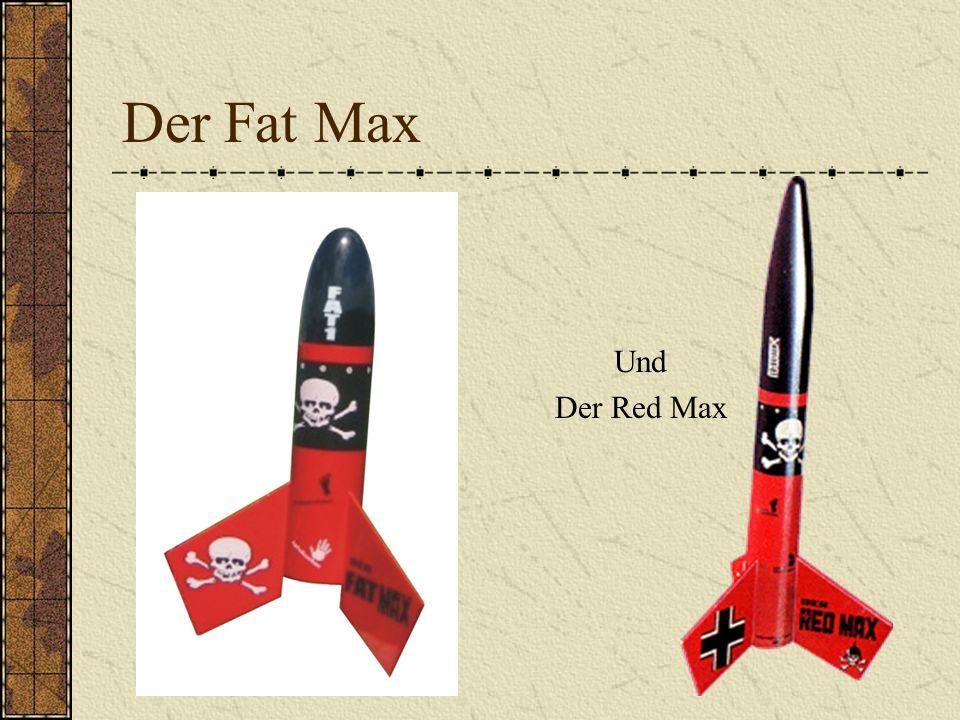 Der Fat Max Und Der Red Max