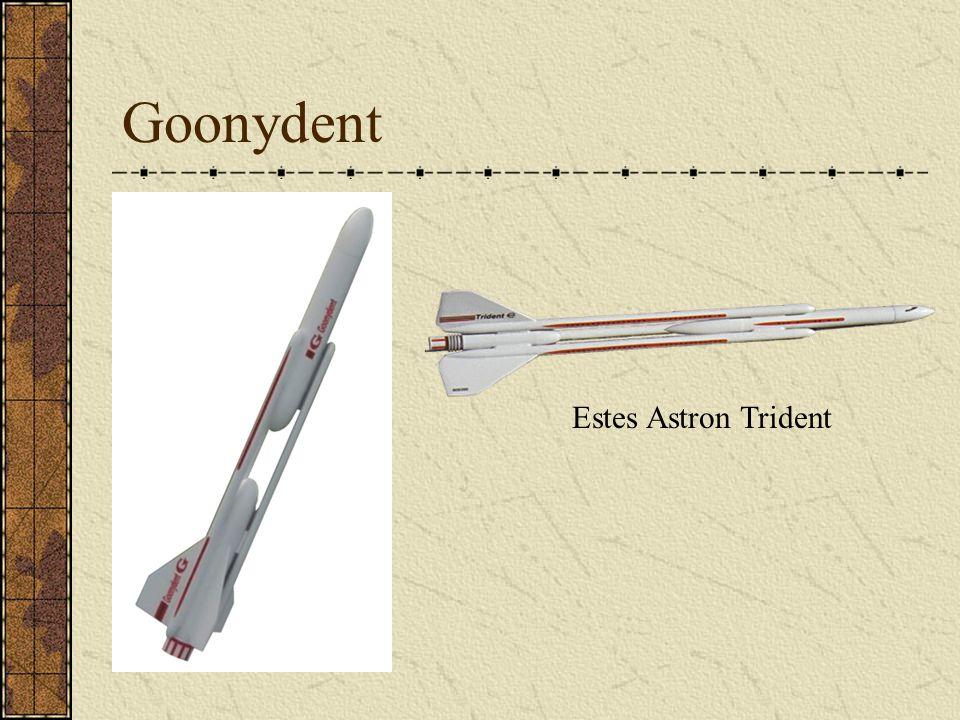 Goonydent Estes Astron Trident