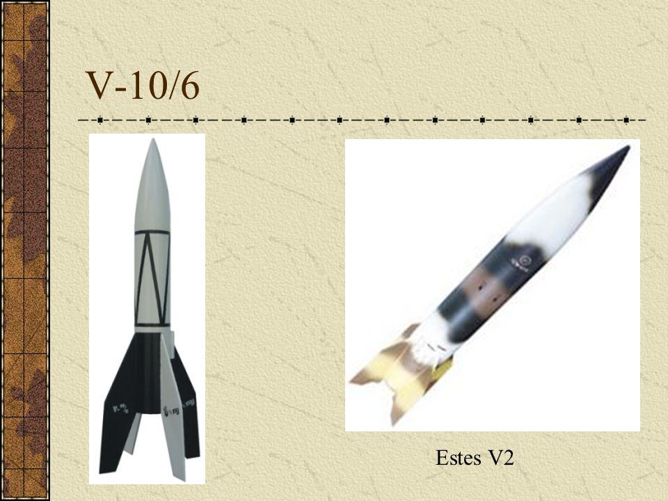 V-10/6 Estes V2