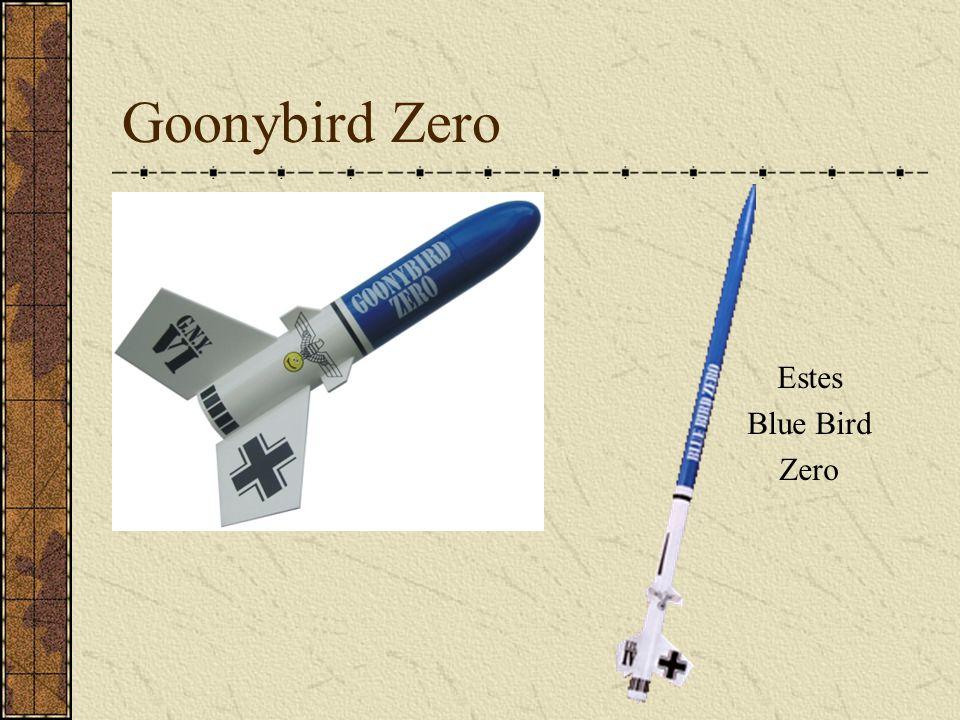 Goonybird Zero Estes Blue Bird Zero