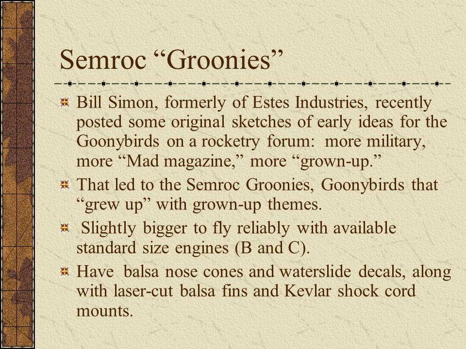 Semroc Groonies