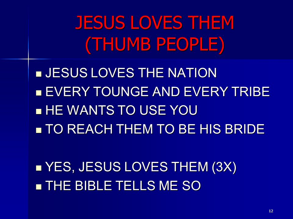 JESUS LOVES THEM (THUMB PEOPLE)