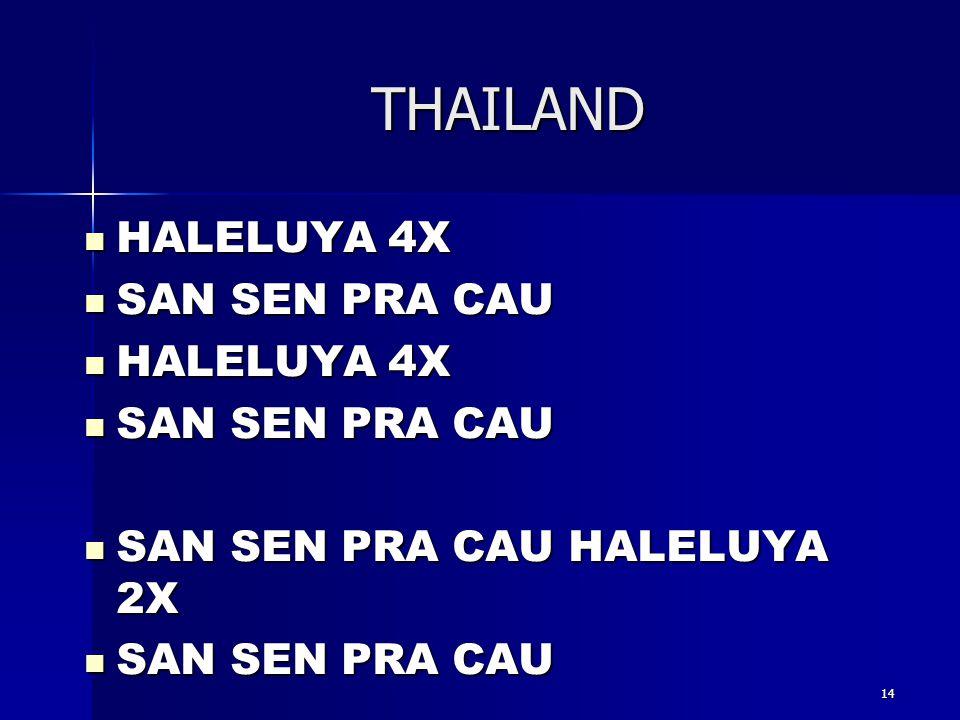 THAILAND HALELUYA 4X SAN SEN PRA CAU SAN SEN PRA CAU HALELUYA 2X 14