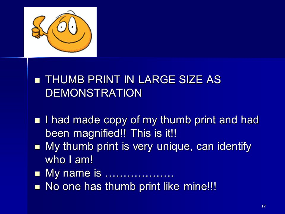 THUMB PRINT IN LARGE SIZE AS DEMONSTRATION