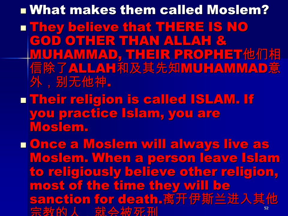 What makes them called Moslem