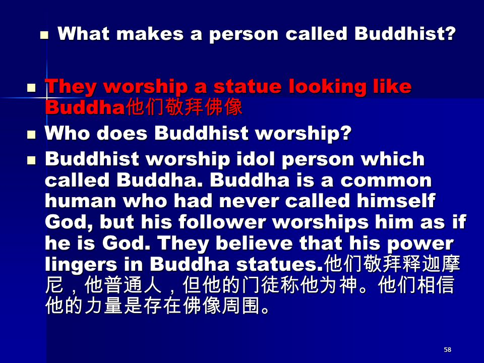 What makes a person called Buddhist