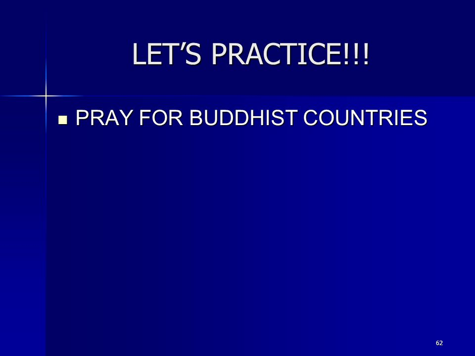LET'S PRACTICE!!! PRAY FOR BUDDHIST COUNTRIES 62