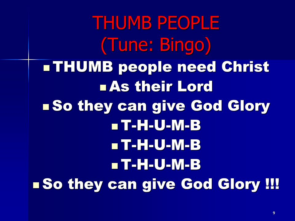 THUMB PEOPLE (Tune: Bingo)