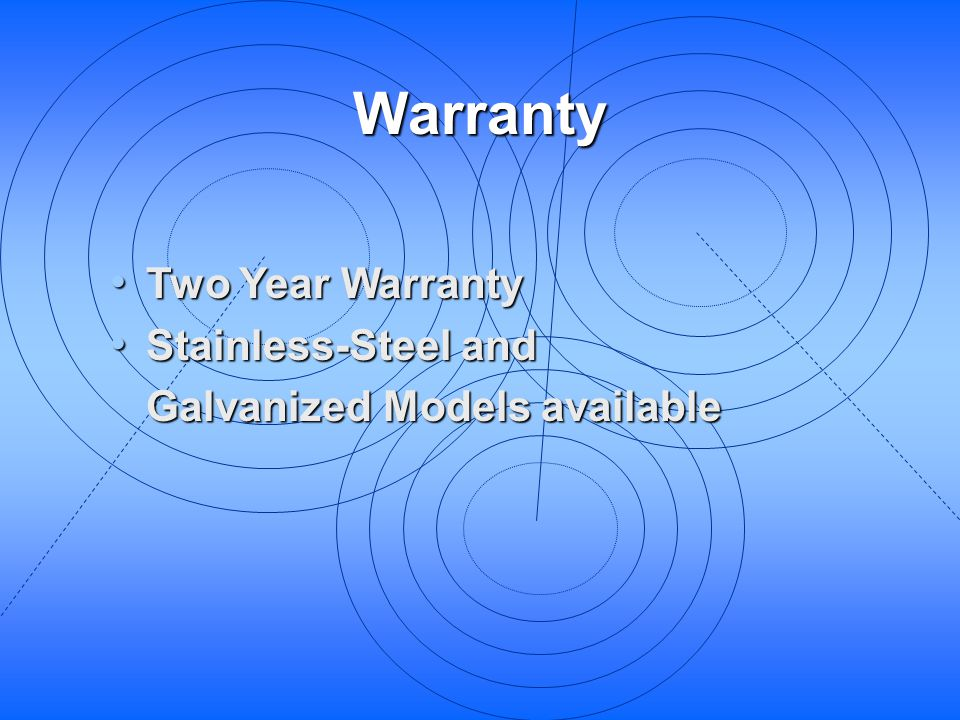 Warranty Two Year Warranty Stainless-Steel and