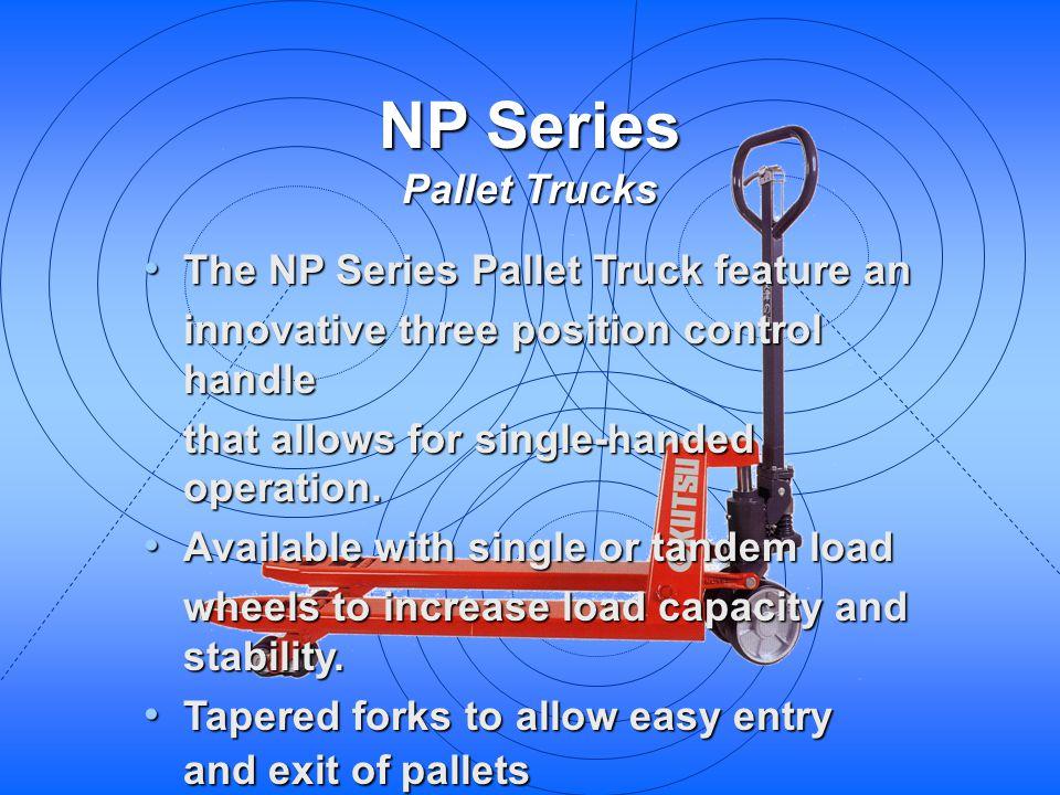 NP Series Pallet Trucks