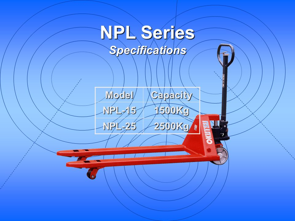 NPL Series Specifications
