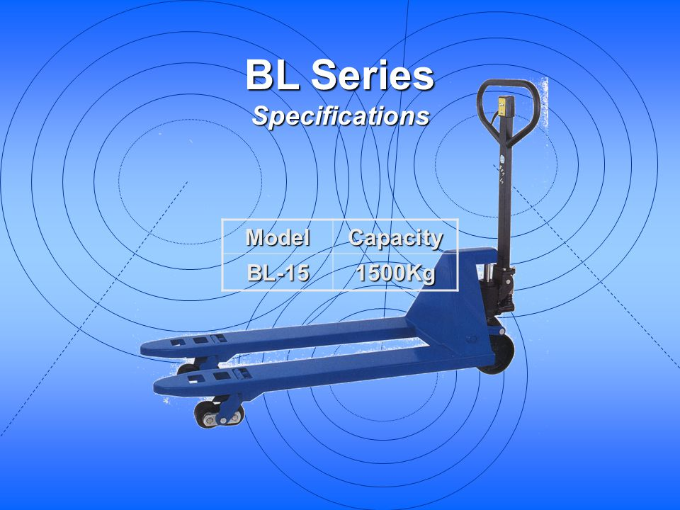 BL Series Specifications