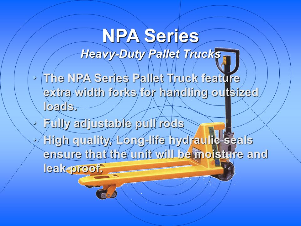 NPA Series Heavy-Duty Pallet Trucks