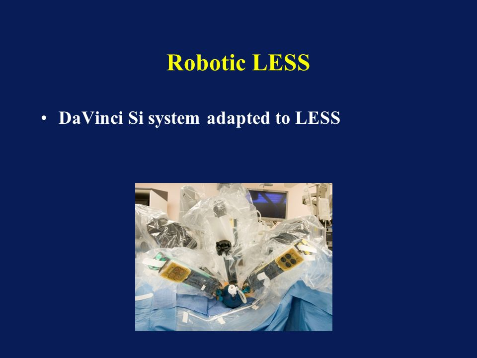 Robotic LESS DaVinci Si system adapted to LESS