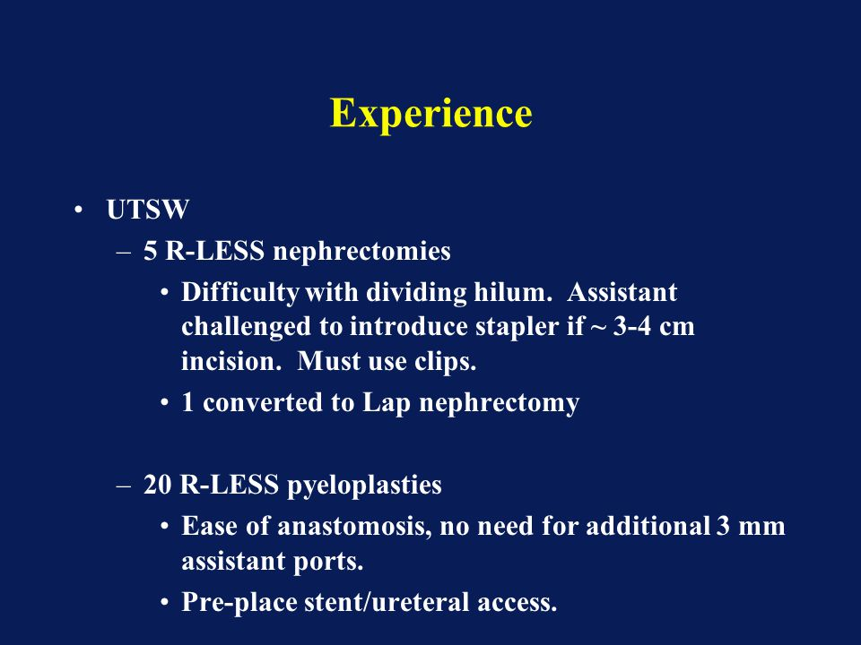 Experience UTSW 5 R-LESS nephrectomies