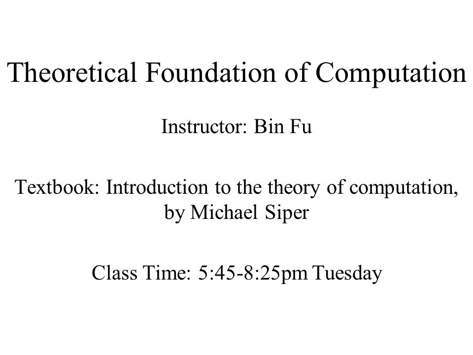 Theoretical Foundation of Computation