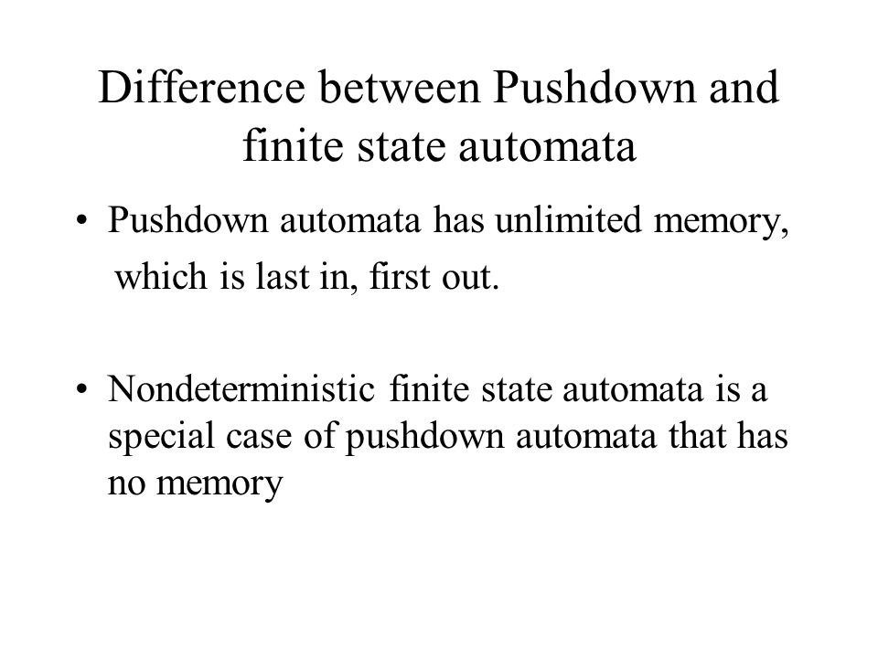 Difference between Pushdown and finite state automata