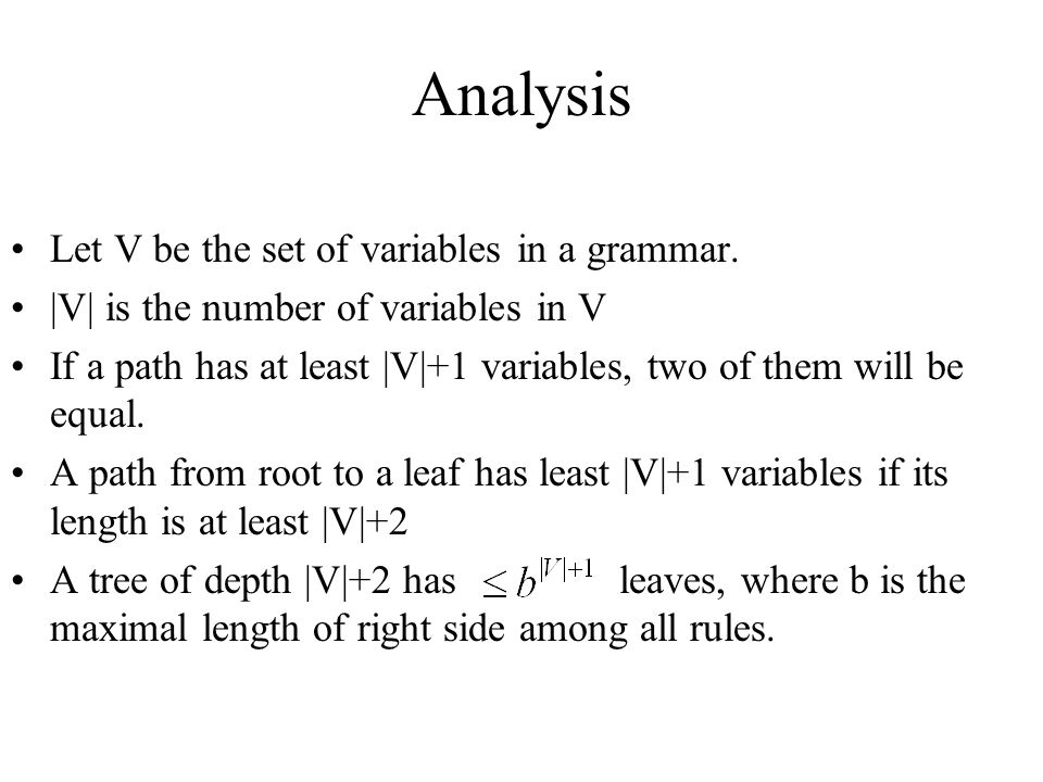 Analysis Let V be the set of variables in a grammar.