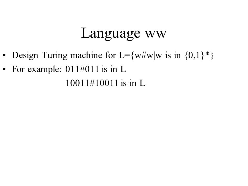 Language ww Design Turing machine for L={w#w|w is in {0,1}*}