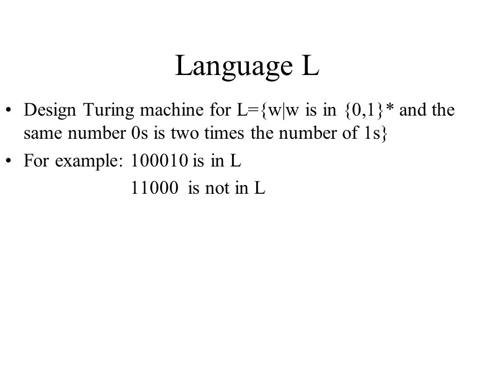 Language L Design Turing machine for L={w|w is in {0,1}* and the same number 0s is two times the number of 1s}