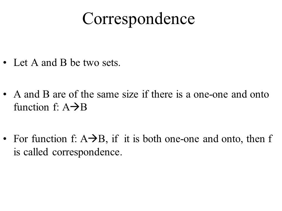 Correspondence Let A and B be two sets.