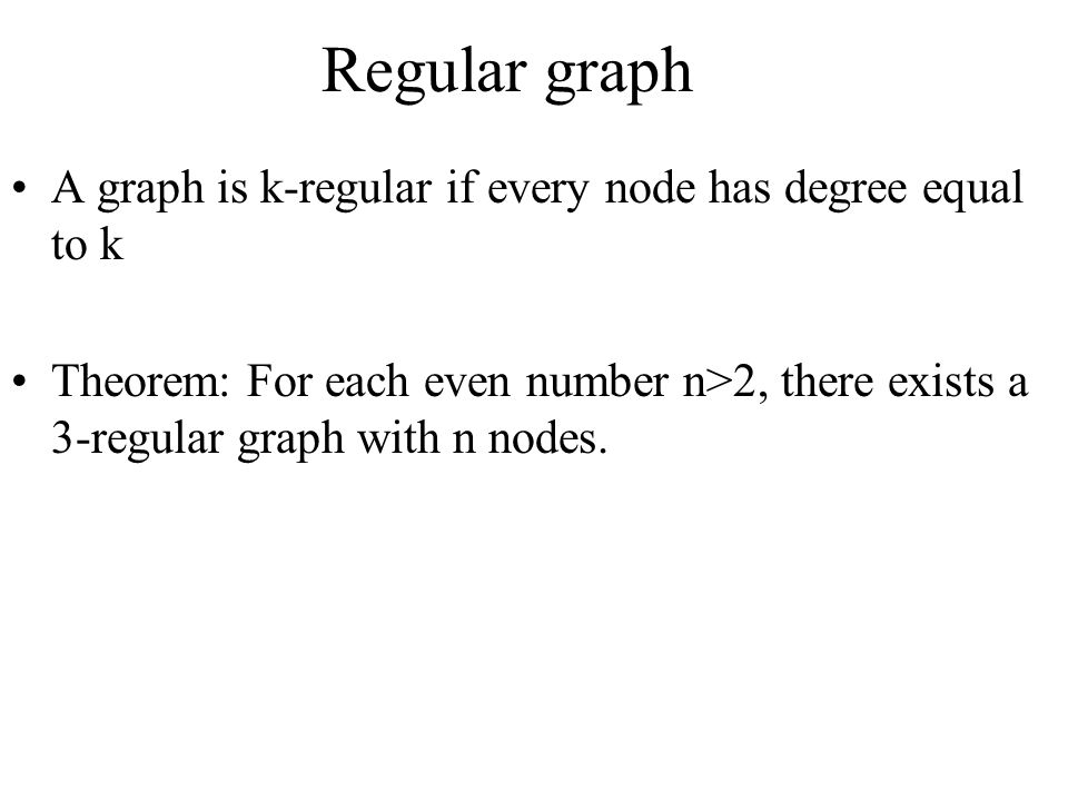 Regular graph A graph is k-regular if every node has degree equal to k