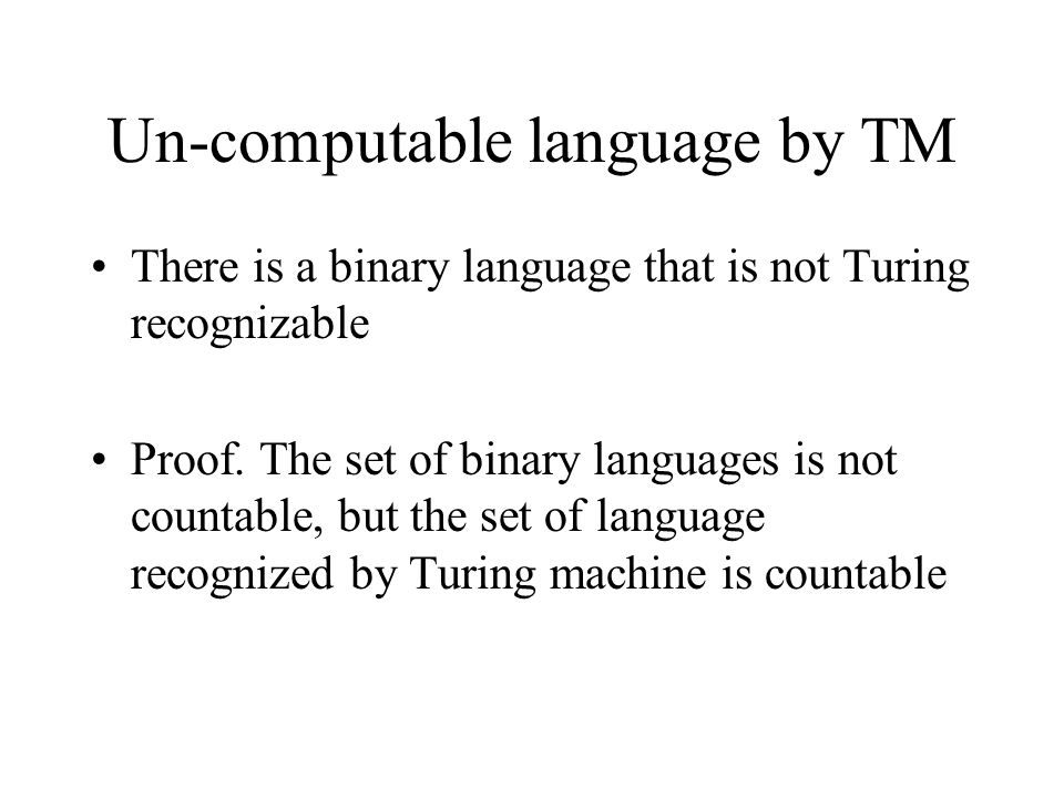 Un-computable language by TM