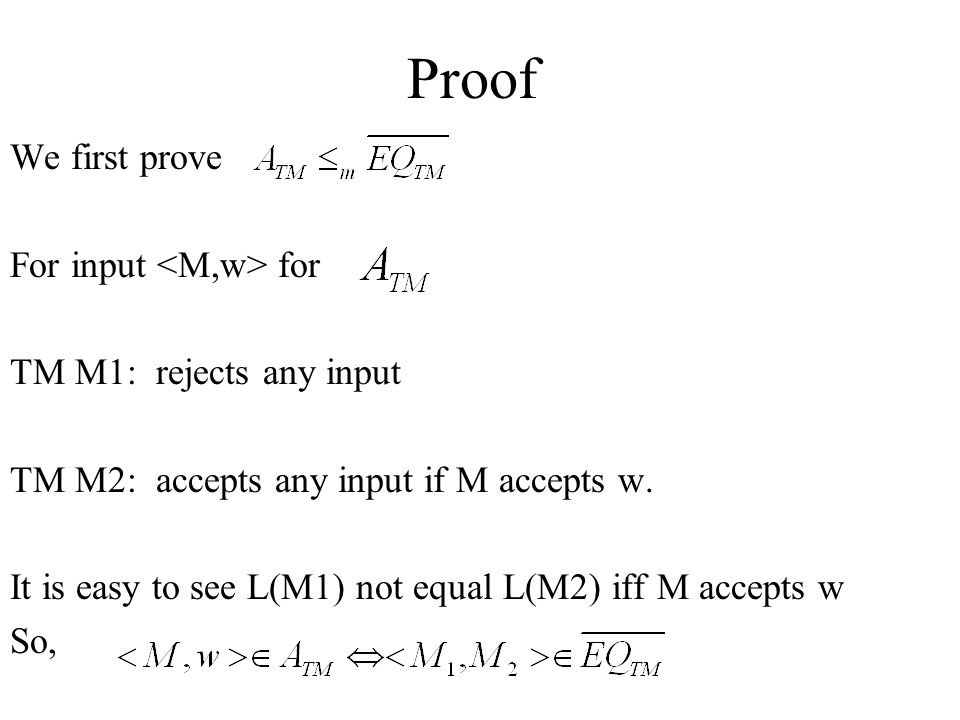 Proof We first prove For input <M,w> for