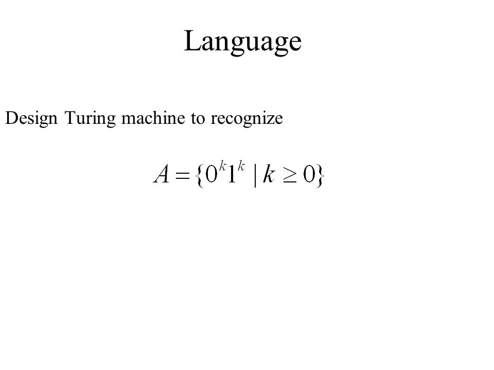 Language Design Turing machine to recognize