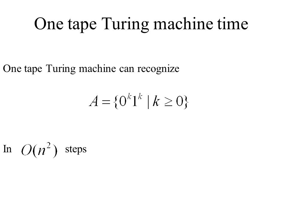 One tape Turing machine time