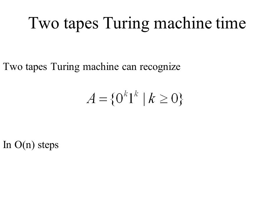 Two tapes Turing machine time