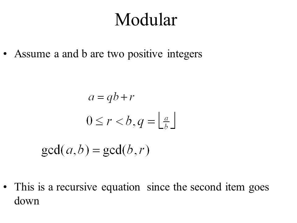 Modular Assume a and b are two positive integers