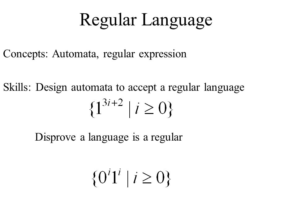 Regular Language Concepts: Automata, regular expression