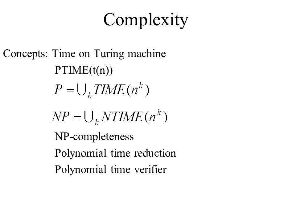 Complexity Concepts: Time on Turing machine PTIME(t(n))