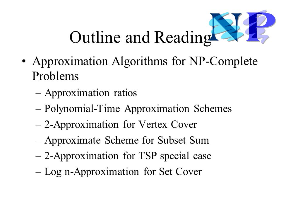 Outline and Reading Approximation Algorithms for NP-Complete Problems