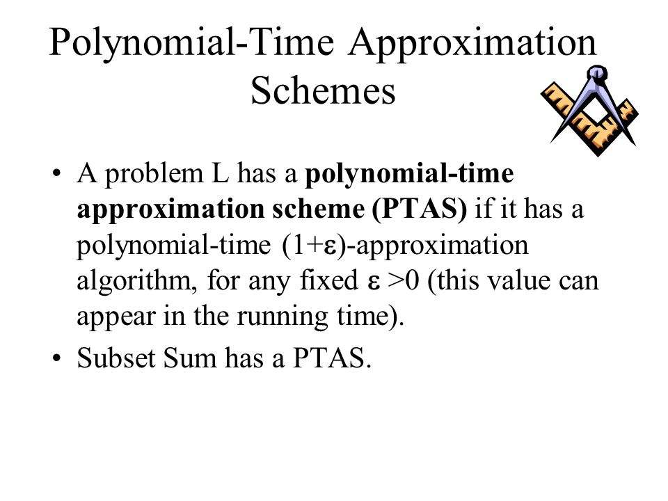 Polynomial-Time Approximation Schemes
