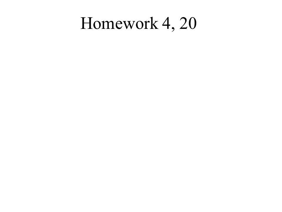 Homework 4, 20