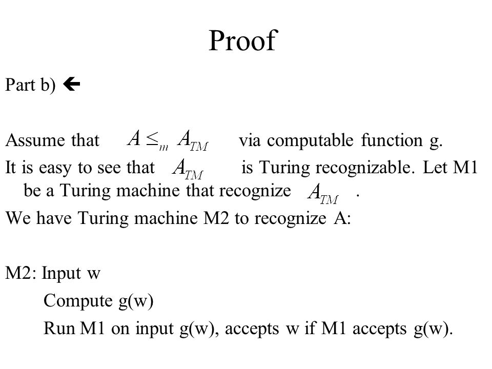 Proof Part b)  Assume that via computable function g.
