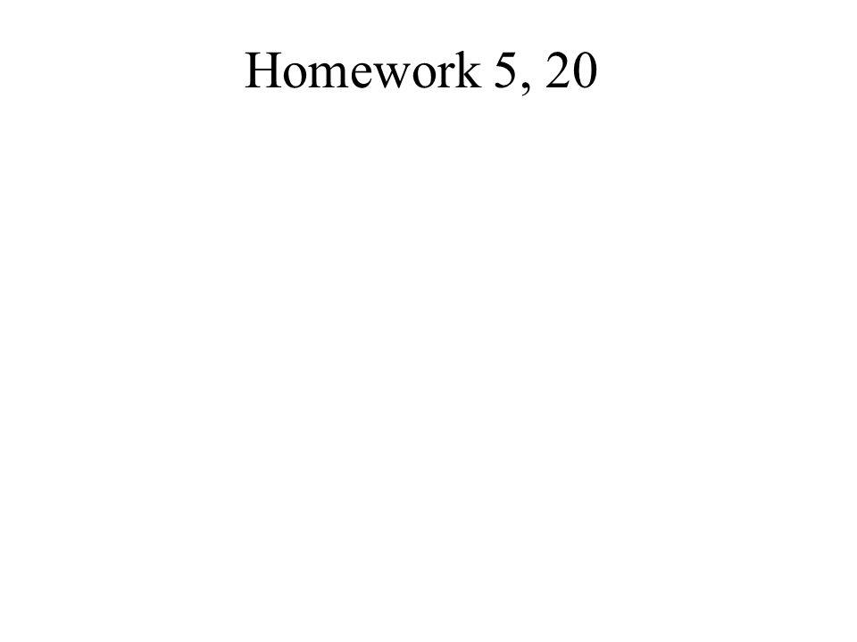 Homework 5, 20