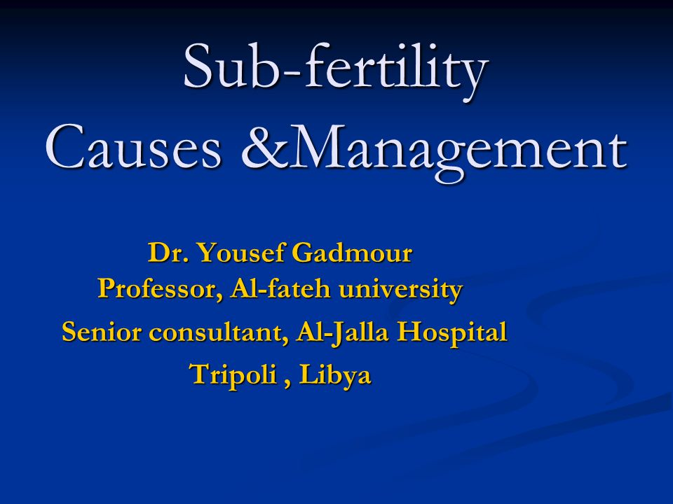 Sub-fertility Causes &Management