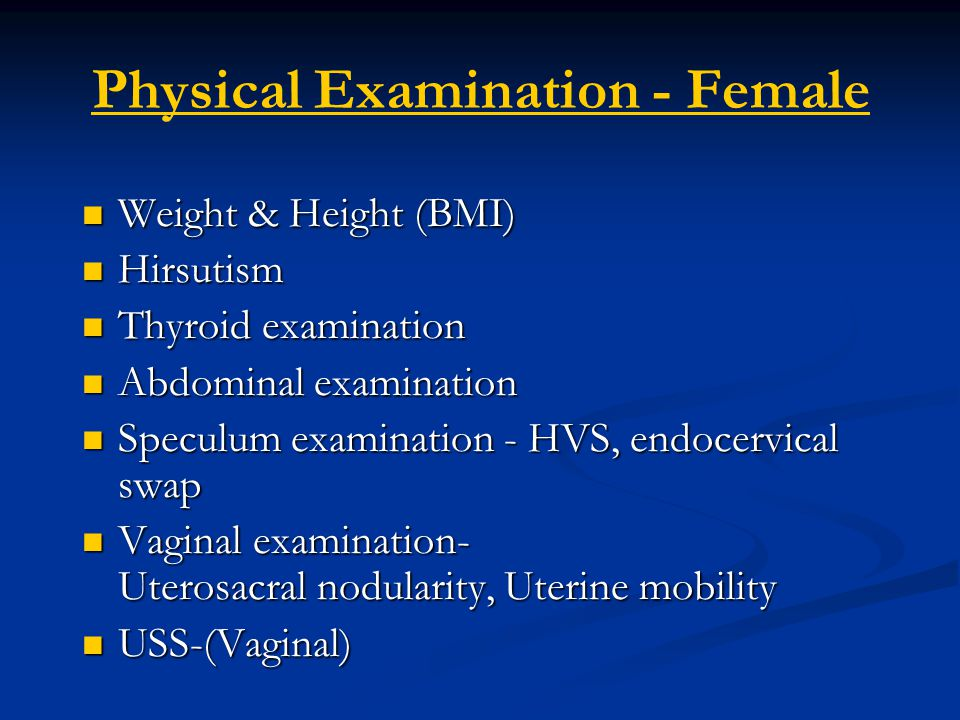 Physical Examination - Female
