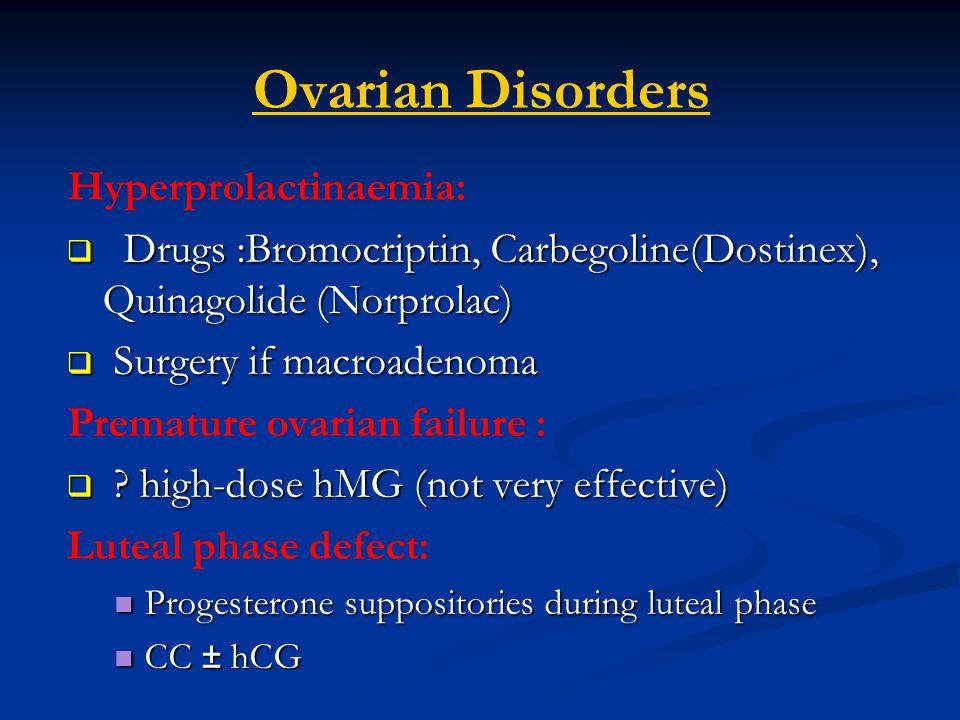 Ovarian Disorders Hyperprolactinaemia: