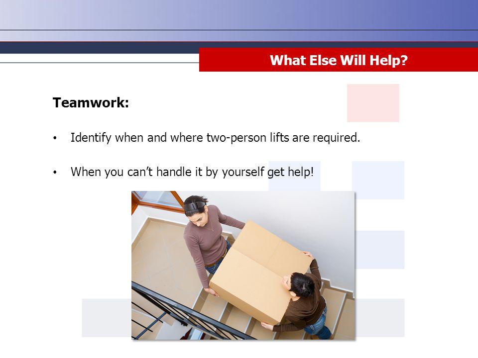 What Else Will Help Teamwork: